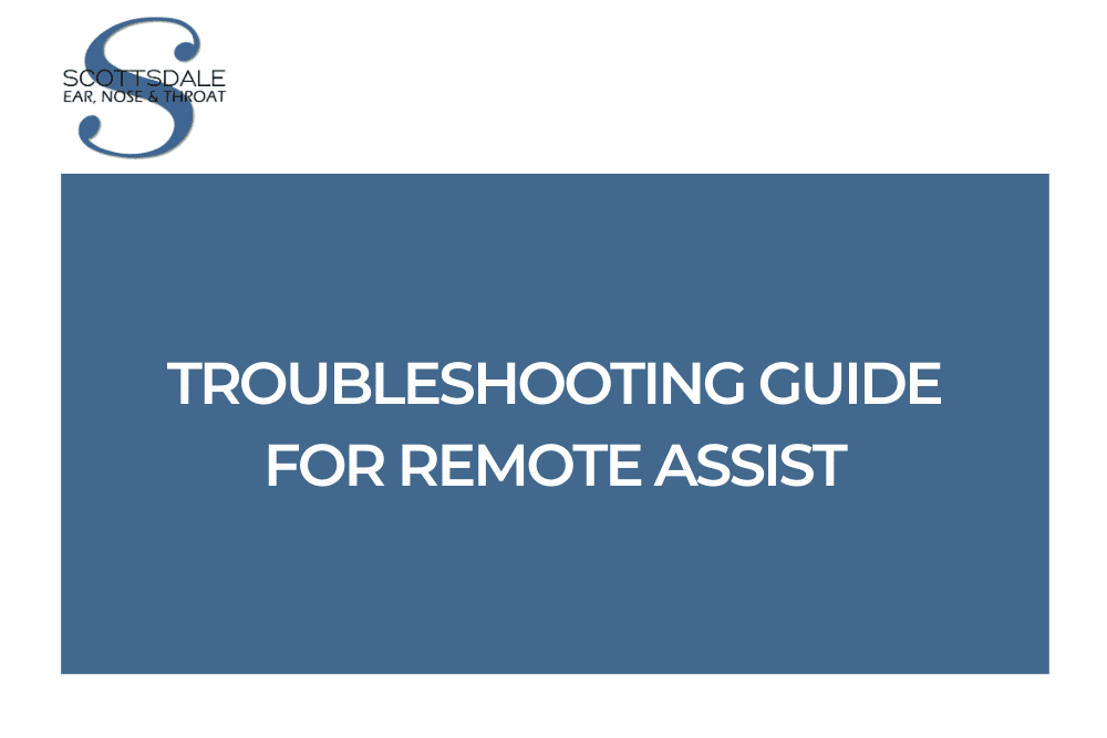 Troubleshooting Guide For Remote Assist