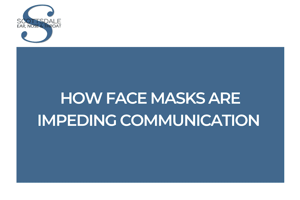 How Face Masks Are Impeding Communication