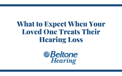 What to Expect When Your Loved One Treats Their Hearing Loss