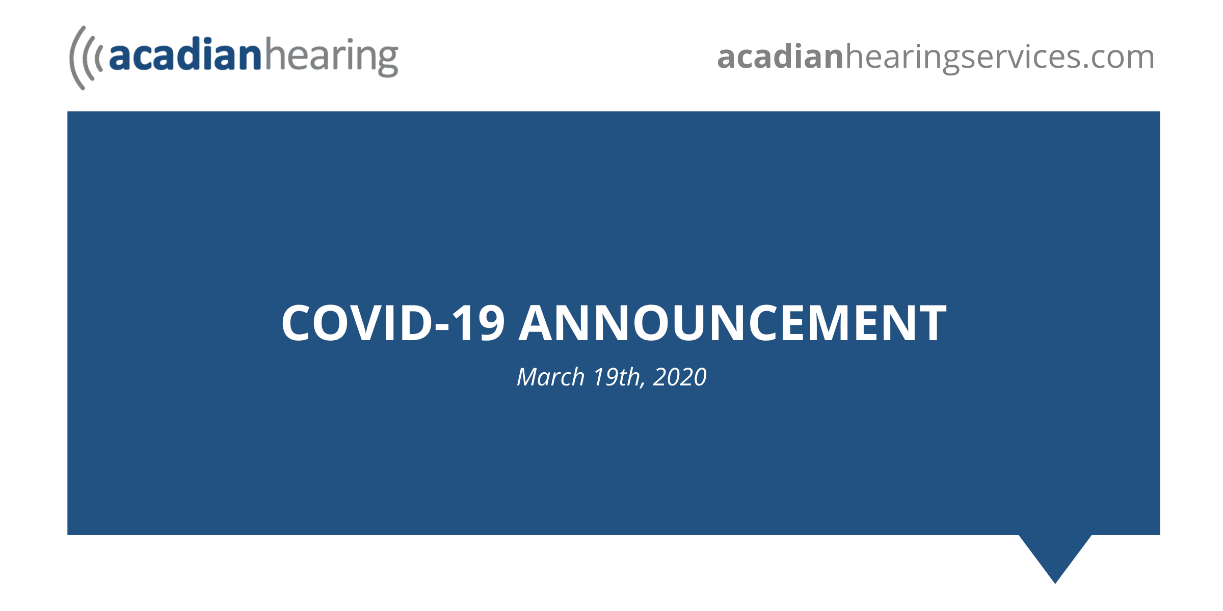 Acadian Hearing COVID-19 Announcement