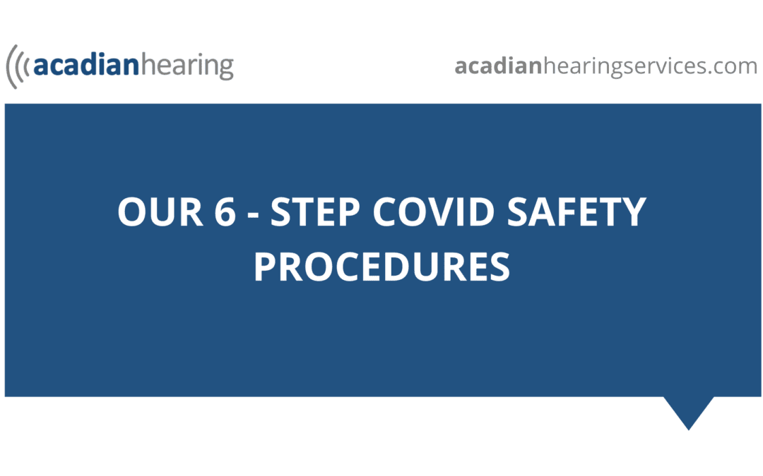 Our 6-Step Covid Safety Procedures