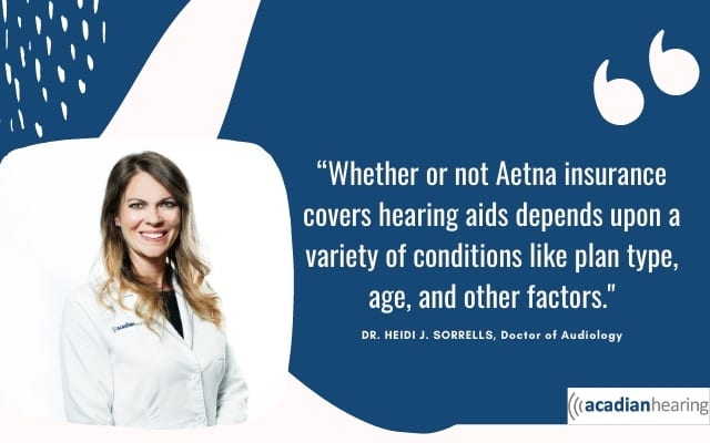 Am I Covered For Hearing Aids With Aetna Insurance?