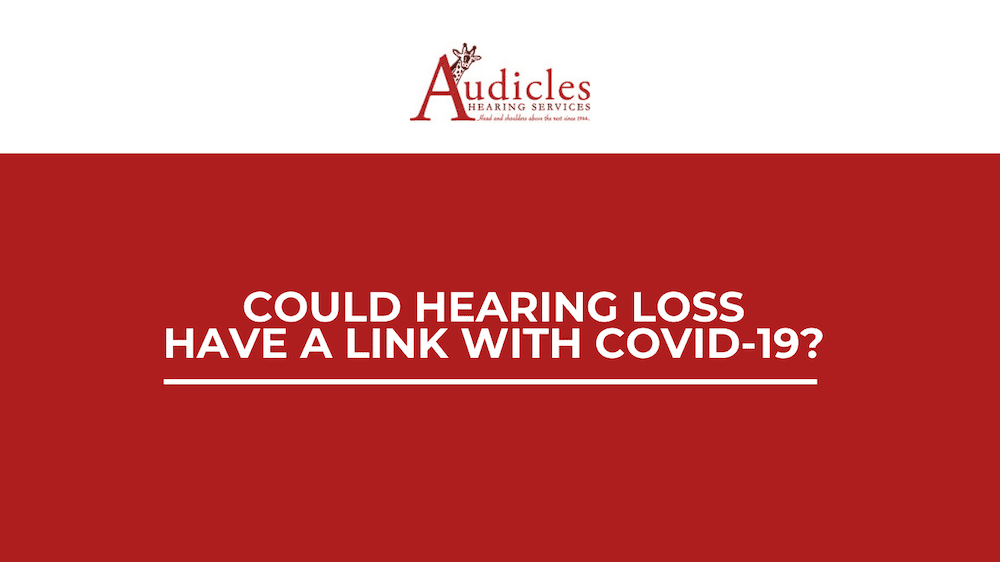 Could Hearing Loss Have a Link with Covid-19?