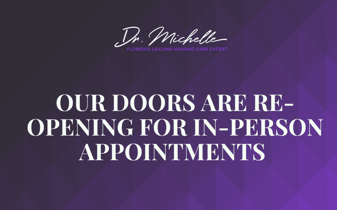 Our Doors are Re-Opening for In-Person Appointments