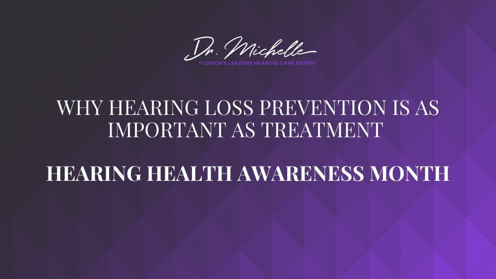 Why Hearing Loss Prevention Is as Important as Treatment
