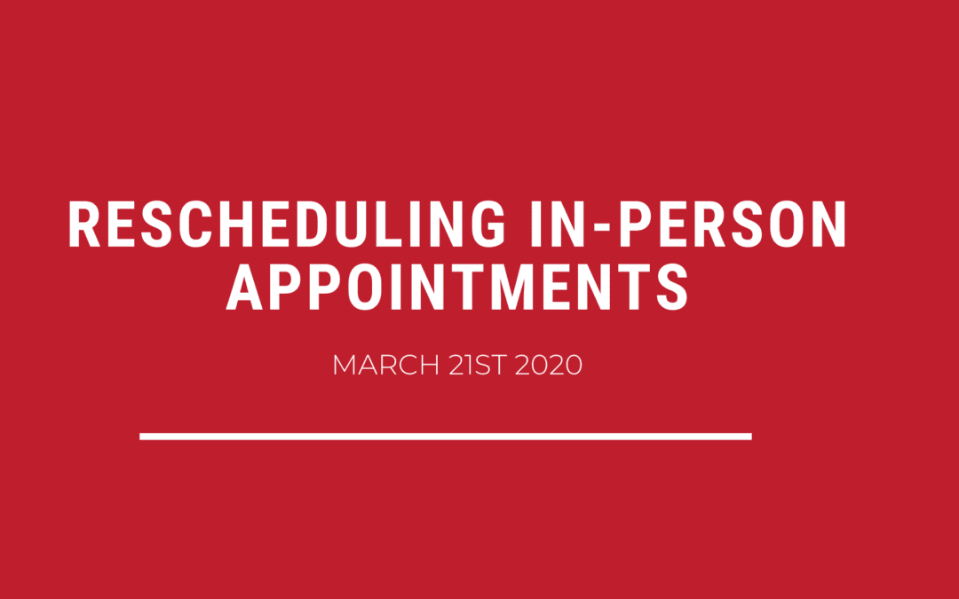 Rescheduling In-Person Appointments Due to COVID-19