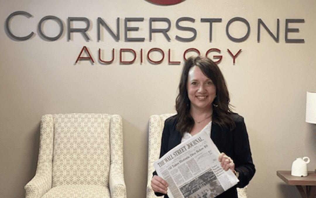 Cornerstone Audiology featured in The Wall Street Journal