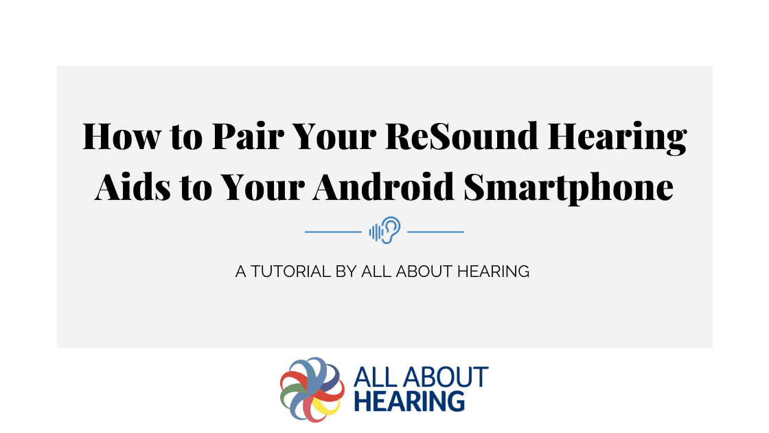 Pair Your ReSound Hearing Aids