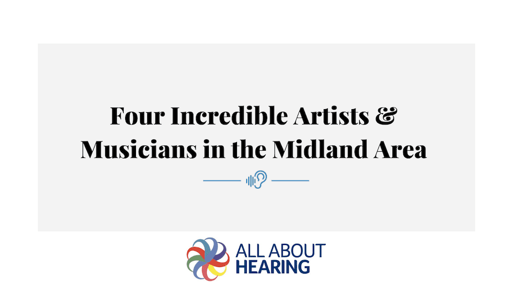 Four Incredible Artists & Musicians in the Midland Area