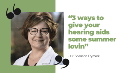Summertime Care For Your Hearing Aids