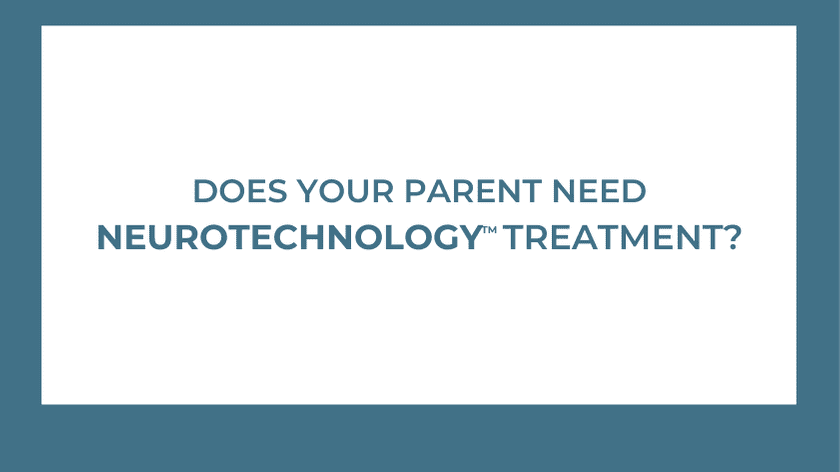 Does Your Parent Need NeuroTechnologyTM To Treat Their Hearing Loss?