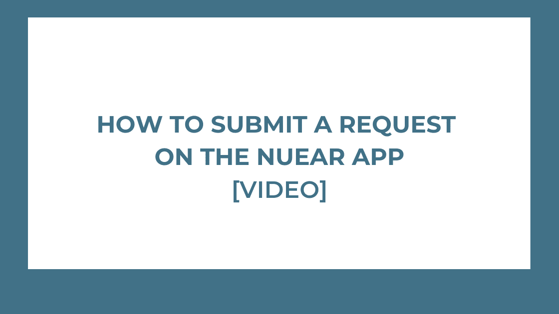 how to submit a request on the nuear app image