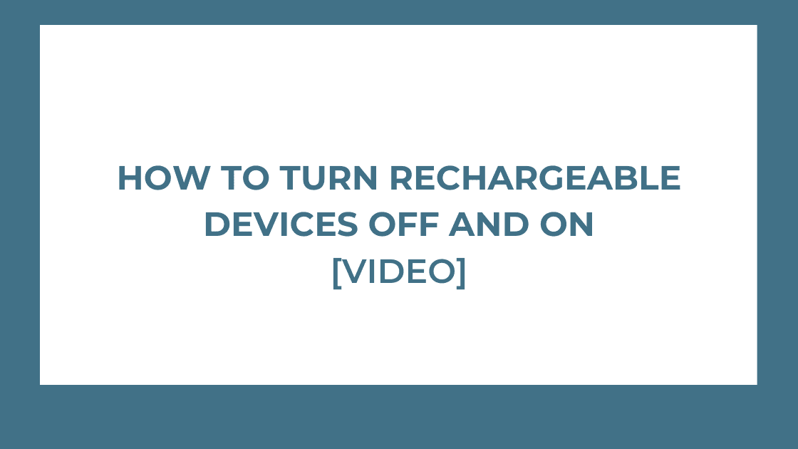 how to turn rechargeable devices off and on image