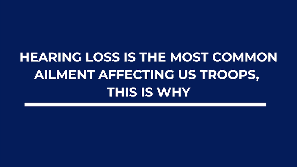 Hearing Loss Is the Most Common Ailment Affecting US Troops, This Is Why