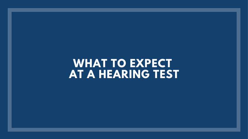 What Can I Expect From A Hearing Test?