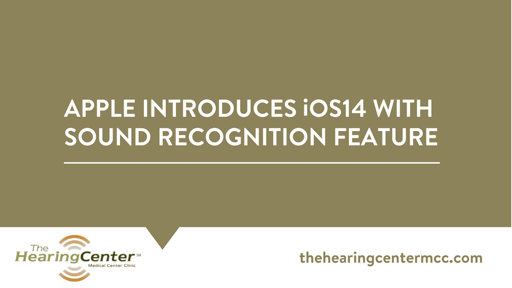 Apple Introduces iOS14 with Sound Recognition Feature