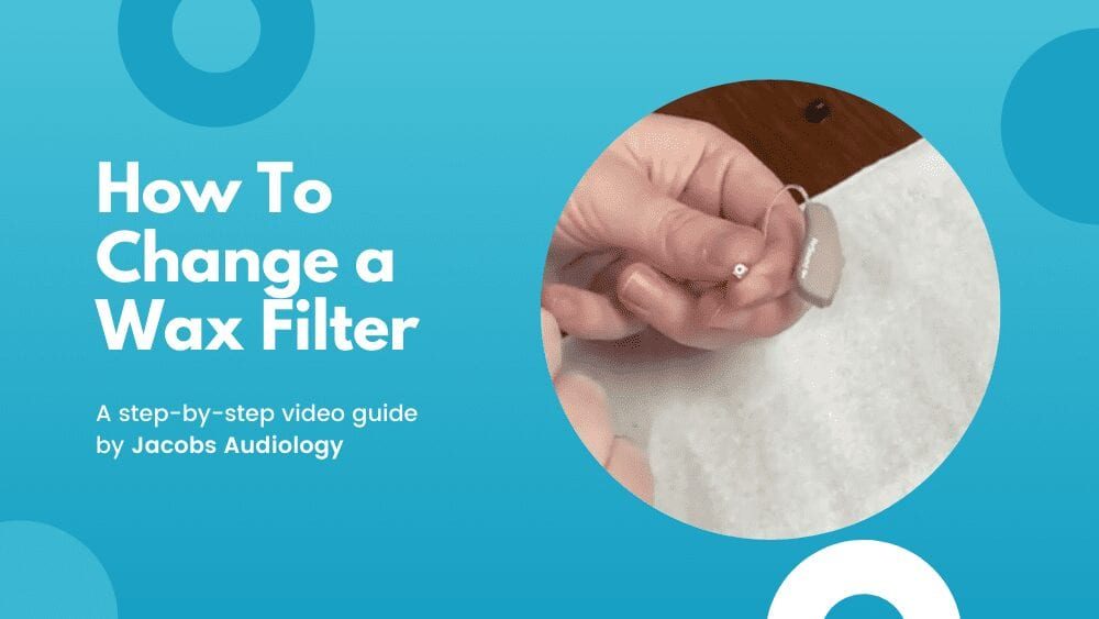 How To Change The Wax Filter On Your Hearing Aid