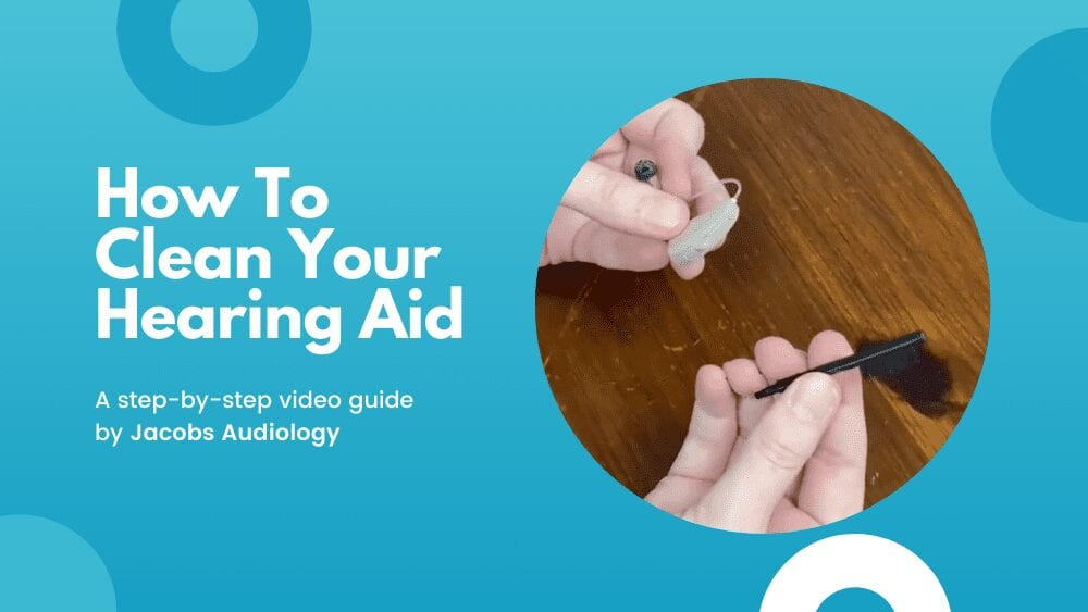 How To Clean Your Hearing Aid