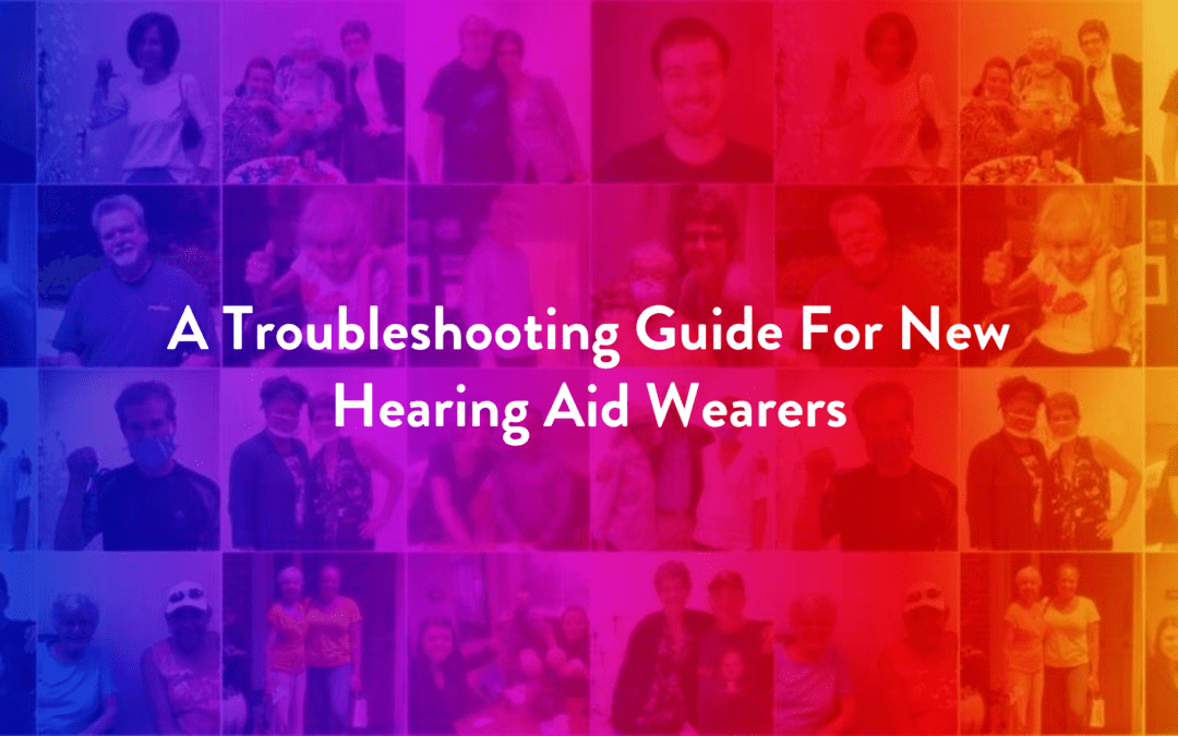 A Troubleshooting Guide For New Hearing Aid Wearers