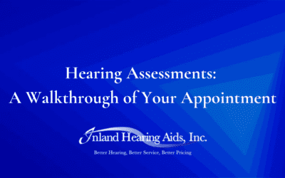 Hearing Assessments: A Walkthrough of Your Appointment