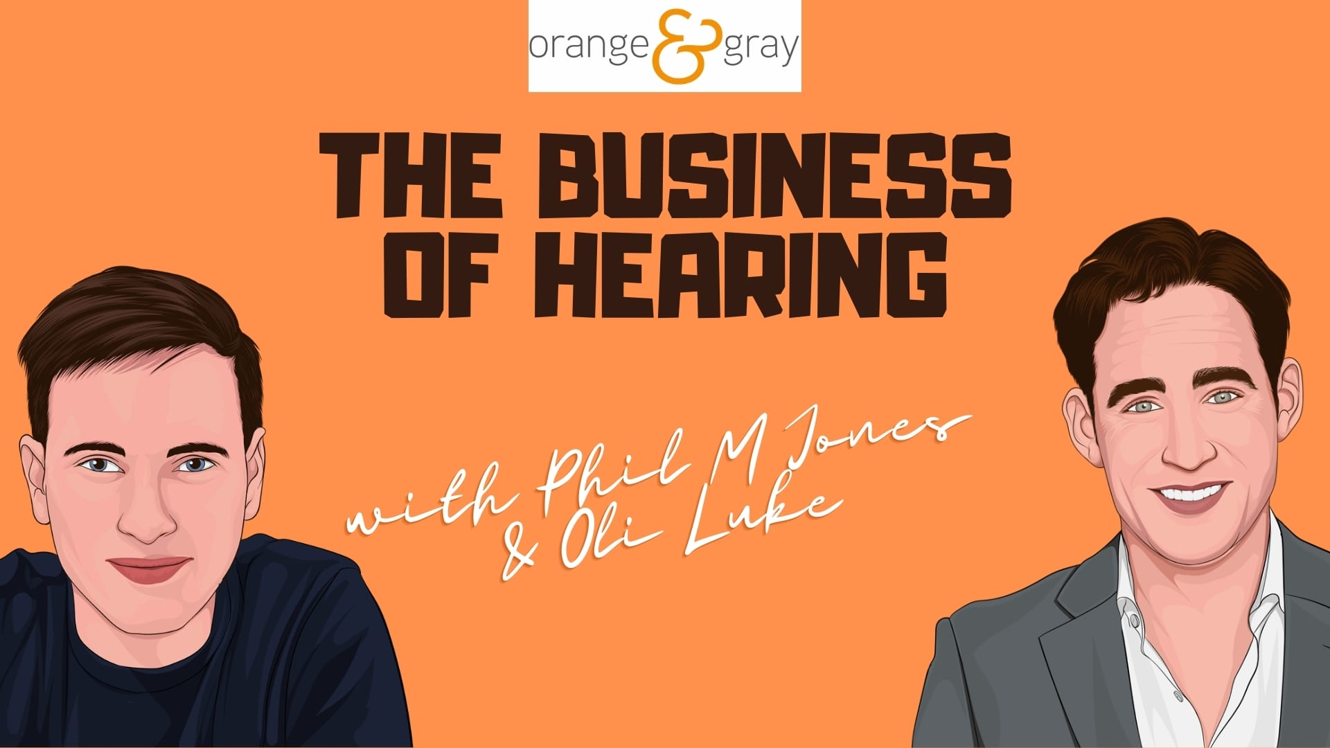 The Business of Hearing Episode 1