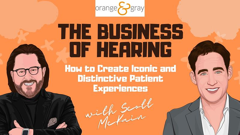 Episode 14How to Create Iconic and Distinctive Patient Experiences with Scott McKain