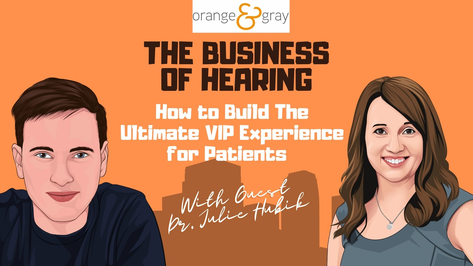 The Business of Hearing Episode 2