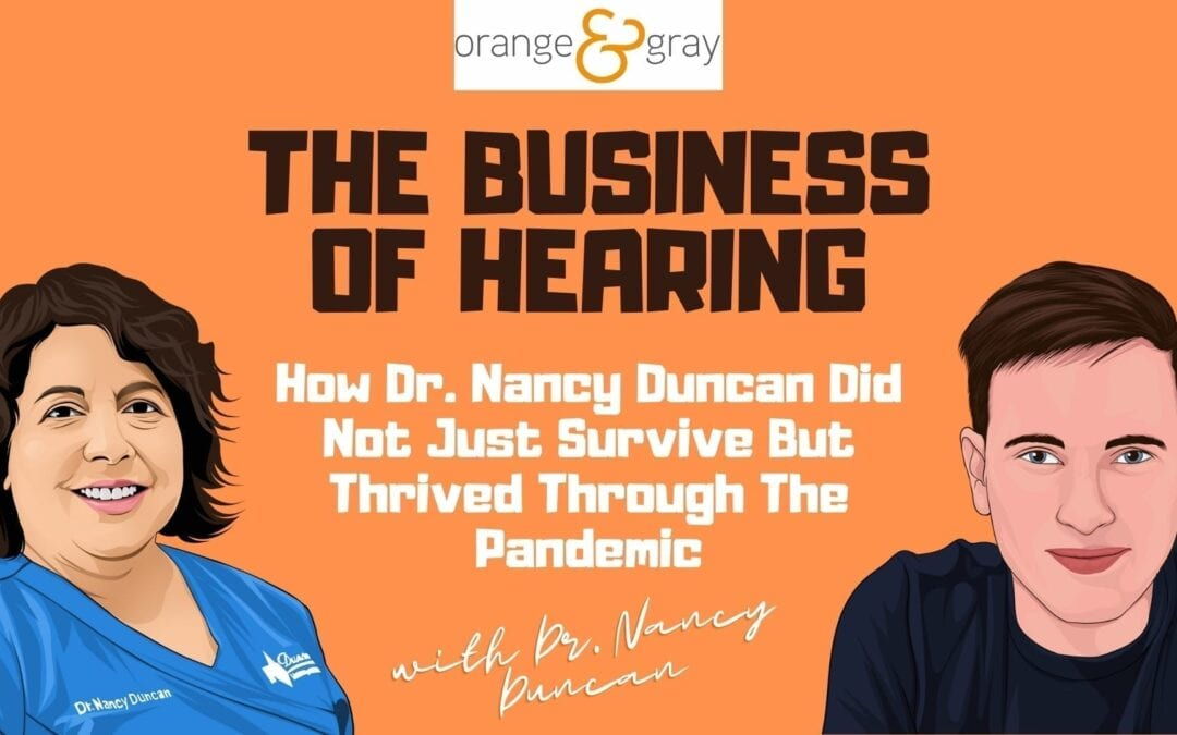 Episode 17How Dr. Nancy Duncan Did Not Just Survive But Thrived Through The Pandemic